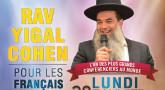 Conférence exceptionnelle du Rav Yigal Cohen ce lundi à Jérusalem