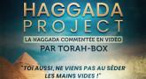 HAGGADA PROJECT - Pour ne pas venir au Séder de Pessa'h les mains vides !