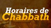 Heure d'allumage et fin de Chabbat (paracha )