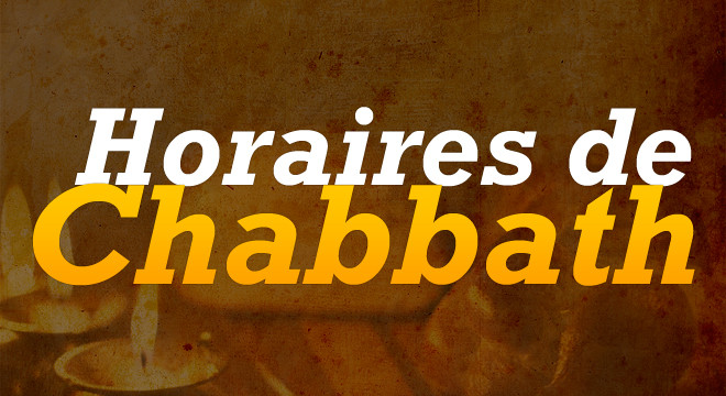 Heure D Allumage Et Fin De Chabbat Paracha Bo