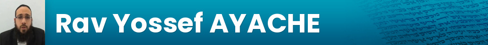 Rav Yossef AYACHE