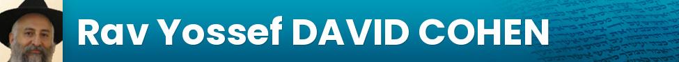 Rav Yossef DAVID COHEN