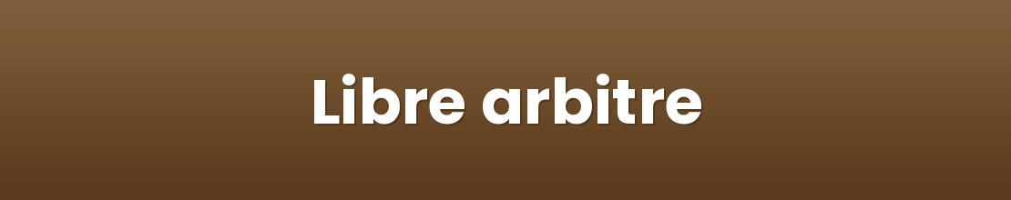 Libre arbitre