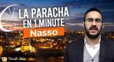 La Paracha en 1 minute - Nasso