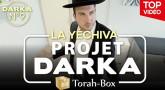 Projet Darka n°9 : La Yéchiva