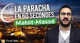 La Paracha en 1 minute - Matot