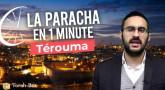 La Paracha en 1 minute - Terouma