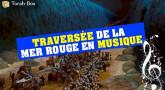 Traversée de la Mer Rouge en Musique