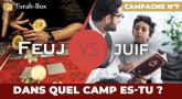 Feuj vs Juif : dans quel camp es-tu ?