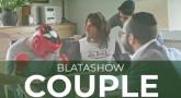BlataShow - Quand on a des problèmes de Couple