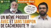 Kosher-Box : Un même produit avec et sans tampon de Cacheroute ?!