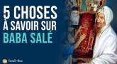 5 choses à savoir sur Baba Salé