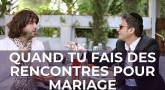 Blatashow : Quand tu fais des rencontres pour mariage