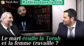 Rabbins dans la Cité - Le mari étudie la Torah et la femme travaille ?