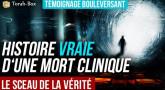 """[Vidéo] Le Sceau de la Vérité - histoire d'une """"mort clinique"""" bouleversante..."""
