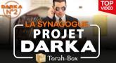 Projet Darka n°2 : La Synagogue...