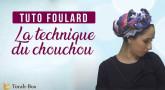 Tuto Foulard : La technique du Chouchou