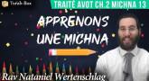 Apprenons une Michna pour les enfants - Traité Avot Chapitre 2 Michna 13