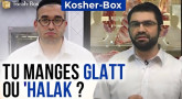 Kosher-Box : Tu manges Glatt ou 'Halak ?