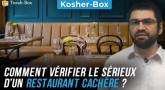 Kosher-Box : Comment vérifier le sérieux d'un restaurant Cachère ?