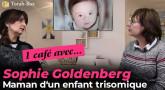 Un café avec Rivka Goldenberg : maman d'un enfant trisomique