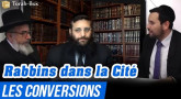 Rabbins dans la Cité - Les Conversions