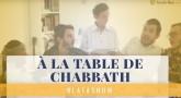 BlataShow - Quand on est à la table de Chabbath