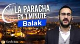 La Paracha en 1 minute - Balak