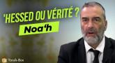 Le Message de la Paracha Noa'h - 'Hessed ou vérité