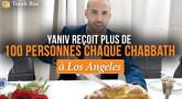 Yaniv reçoit plus de 100 personnes chaque Chabbath à Los Angeles