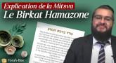Explication de la Mitsva de Birkat Hamazone