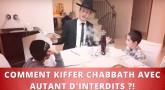 Torah-Tabou : Comment kiffer Chabbath avec autant d'interdits ?!