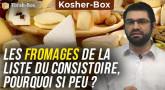 Kosher-Box : Pourquoi seulement 2 fromages dans la liste du Consistoire ?