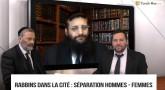 Rabbins dans la Cité - La séparation hommes-femmes