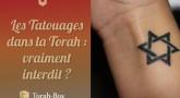 Torah-Tabou : Les tatouages dans la Torah : aïe aïe aïe !