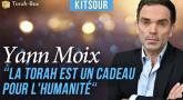 """Kitsour - Yann Moix : """"La Torah est un cadeau pour l'humanité"""""""