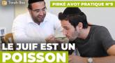 Pirké Avot pratique n°9 - Le Juif est un Poisson
