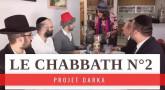Projet Darka n°20 : Le Chabbath 2
