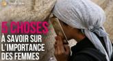 5 choses sur l'importance des femmes dans la Torah