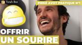 Pirké Avot pratique n°1 - Offrir un sourire !