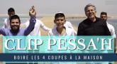 BOIRE LES 4 COUPES A LA MAISON / Clip de Pessa'h (reprise Vegedream)