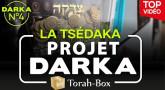 Projet Darka n°4 : La Tsédaka