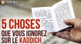 5 choses que vous ignorez sur le Kaddich