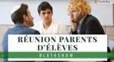 BlataShow - Quand on est en réunion de parents d'élèves