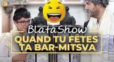 Blatashow : Quand tu fêtes ta Bar-Mitsva