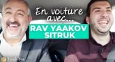 En voiture avec 'Haïm : Rav Yaakov Sitruk
