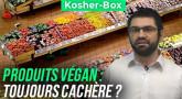 Kosher-Box : Produits Végan, toujours Cachères ?