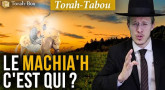 Torah-Tabou : Le Machia'h, c'est qui, c'est quand ?