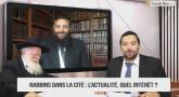 Rabbins dans la Cité - L'Actualité dans le monde, quel intérêt ?