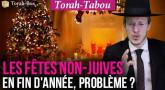 Torah-Tabou : Les fêtes non-juives de fin d'année, problème ?